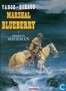 Marshal Blueberry - Mission Sherman