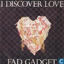 I discover love