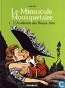Strips - Minuscule Mousquetaire, le - L'académie des beaux-arts