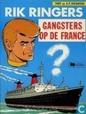 Comic Books - Rik Ringers - Gangsters op de France