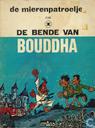 Strips - Mierenpatroelje, De - De bende van Bouddha