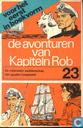 Comics - Captain Rob - De avonturen van Kapitein Rob 23
