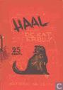 Comic Books - Kat, De [Albers/Vos/Van Erkel] - Haal de kat erbij!!