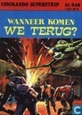 Comics - Commando Superstrip - Wanneer komen we terug?