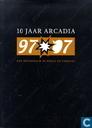 Strips - Big Joe - 10 Jaar Arcadia - 97-07 - Een decennium in beeld en verhaal