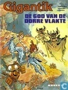 Bandes dessinées - Gigantik - De god van de dorre vlakte