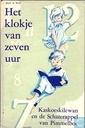Books - Klokje van zeven uur, Het - Kaskoeskilewan en de Schaterappel van Pimmelboe