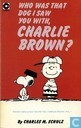Comic Books - Peanuts - Who was that dog I saw you with, Charlie Brown