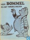 Strips - Bommel en Tom Poes - Heer Bommel en het wroeg-wezen