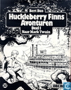 Strips - Tom Sawyer en Huckleberry Finn - Huckleberry Finns avonturen 1