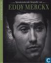 Spraakmakende biografie van Eddy Merckx