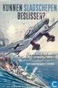Livres - Divers - Kunnen slagschepen beslissen?