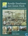 Boeken - Postuma, Michiel - Rondje IJsselmeer met Anton Pieck