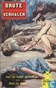 Comic Books - Brute verhalen - Het lot heeft schuld! + Niet zo gek!
