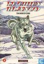 Comics - Chien Blanco, Le - Le chien Blanco 2