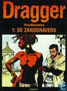 Bandes dessinées - Dragger - De zandgravers