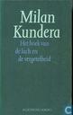 Livres - Kundera, Milan - Het boek van de lach en de vergetelheid