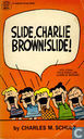 Comic Books - Peanuts - Slide, Charlie Brown! Slide!