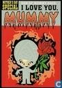 "C000503 - Moederdag  ""I love you Mummy"""