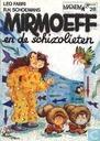 Bandes dessinées - Mirmoeff - Mirmoeff en de Schizolieten