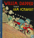 Strips - Willem Dapper - Willem Dapper tegen Sam Schavuit