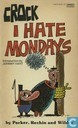 Bandes dessinées - Crock - I hate mondays