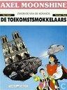 Comic Books - Axel Moonshine - De toekomstsmokkelaars
