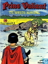 Bandes dessinées - Prince Vaillant - De wrede koning