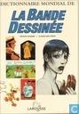 Strips - Dictionnaire Mondial de la Bande Dessinée - Dictionnaire Mondial de la Bande Dessinée