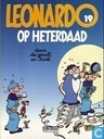 Bandes dessinées - Léonard - Op heterdaad