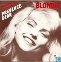 Vinyl records and CDs - Blondie - (I'm always touched by your) Presence Dear