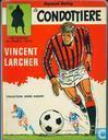 Bandes dessinées - Vincent Larcher - Le Condottière