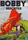 Bandes dessinées - Bobby Reporter - Bobby Reporter