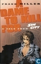 Comic Books - Sin City - A Dame to Kill For