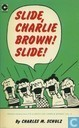 Strips - Peanuts - Slide, Charlie Brown! Slide!