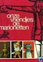 """Bandes dessinées - Kuifjesbon producten - Album """"Onze vriendjes de Marionetten"""""""