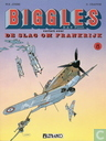 Biggles vertelt over de slag om Frankrijk
