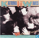 Schallplatten und CD's - Katrina & The Waves - Walking on sunshine