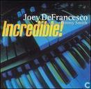 Disques vinyl et CD - Smith, Jimmy - Joey DeFrancesco with special guest Jimmy Smith Incredible