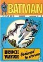 Strips - Batman - Bruce Wayne, Gedoemd te sterven