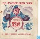 Comic Books - Kapitein Brul Boei - Een vreemd gezelschap
