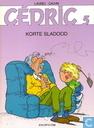Comic Books - Cédric [Laudec] - Korte sladood