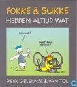 Strips - Fokke & Sukke - Fokke & Sukke hebben altijd wat