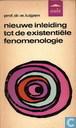 Nieuwe inleiding tot de existentiele fenomenologie