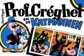 Comic Books - Professor Créghel - Prof. Creghel en de katmannen