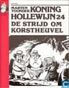 Strips - Koning Hollewijn - De strijd om Korstheuvel