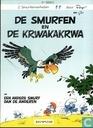 Bandes dessinées - Schtroumpfs, Les - De Smurfen en de Krwakakrwa + Een andere Smurf dan de anderen