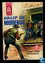 Bandes dessinées - Grijp de moordenaar - Grijp de moordenaar