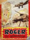 Comics - Roger de Geweldige - Roger de geweldige