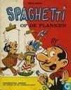 Comic Books - Spaghetti [Attanasio] - Spaghetti op de planken